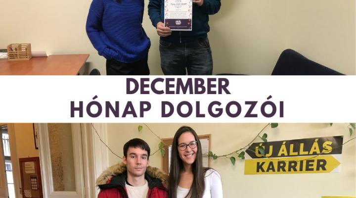 December hónap dolgozói: Mittli Dániel és Barna Gáspár