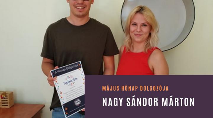 Május hónap dolgozója: Nagy Sándor Márton